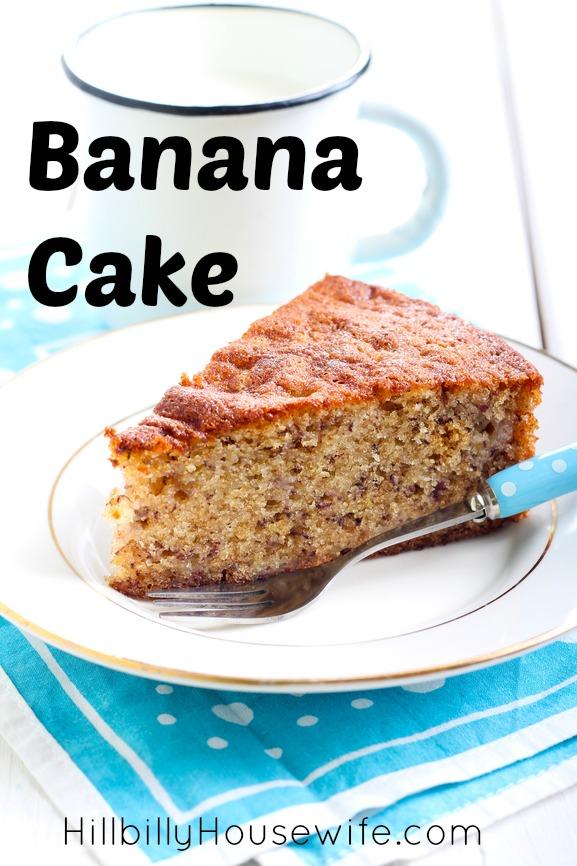 Banana Cake Hillbilly Housewife