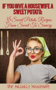 Book cover for the If You Give A Housewife A Sweet Potato cookbook.