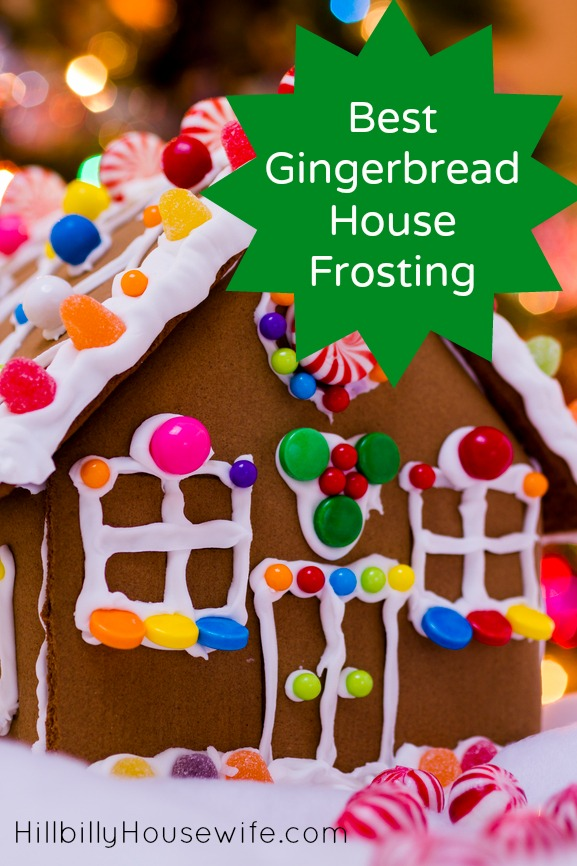 Best Gingerbread House Frosting Hillbilly Housewife