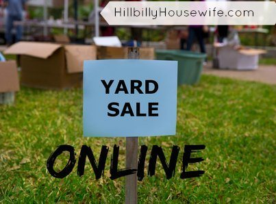 How To Hold An Online Yard Sale | Hillbilly Housewife