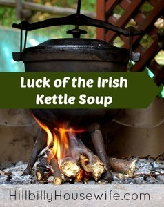 Luck of the Irish Kettle Soup Recipe