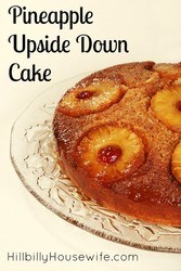 Bake up a delicious pineapple upside down cake - cast iron skillet optional.