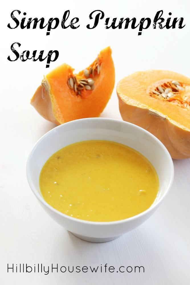 How about a bowl of hot pumpkin soup. You won't believe how easy it is to make this. Perfect for a cool fall day.