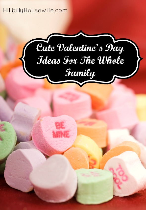 Valentine S Day Ideas For The Whole Family