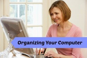 Organizing The Files On Your Computer