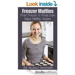 Freezer Muffins - Kindle Cookbook
