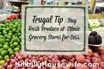 Frugal Tip for Buying Produce