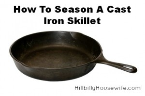 how to season and re-season cast iron cookware