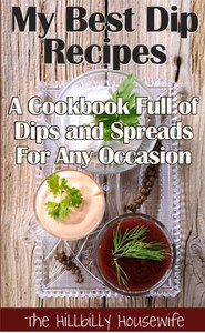 My Best Dip Recipes - Kindle Cookbook