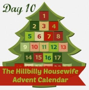 Hillbilly Housewife Advent Calendar Day 10
