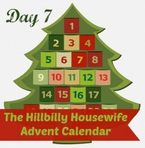 Hillbilly Housewife Advent Calendar Day 7
