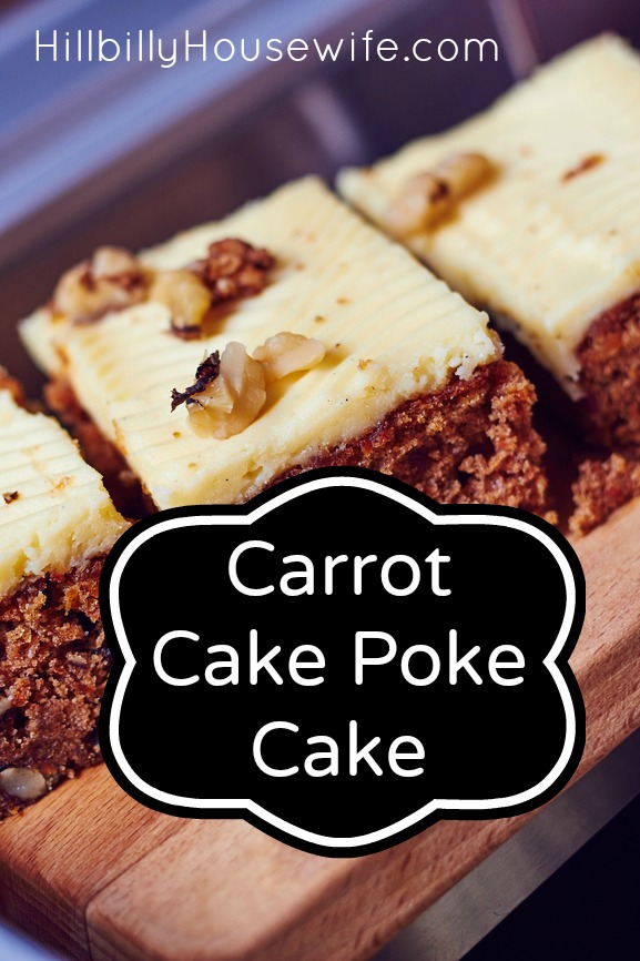 Carrot Cake Recipe - Poke Cake
