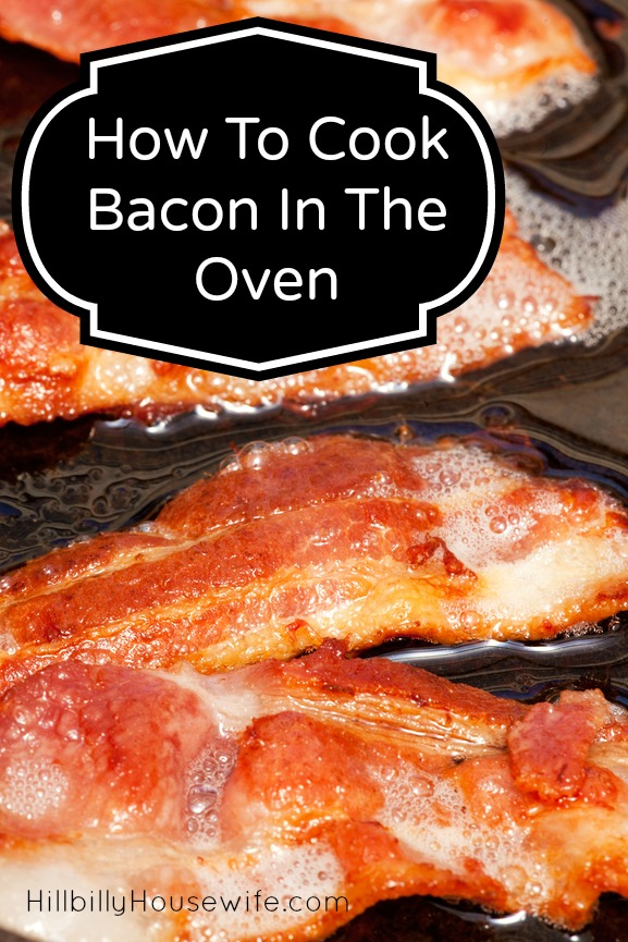 How To Cook Bacon In The Oven Hillbilly Housewife