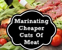 Marinating Cheaper Cuts of Meat  - Frugal Tip