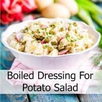 Boiled Dressing on Potato Salad
