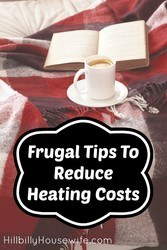 Tips to spend less heating the house.