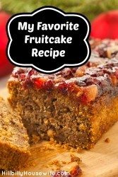 Here's my best fruitcake recipe. So much tastier than the store-bought stuff. You're actually gonna want to eat or give this one away.