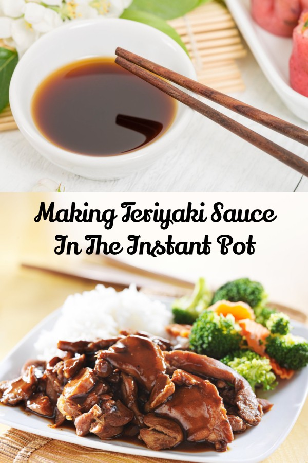 Here's how easy it is to make a batch of homemade teriyaki sauce right in the Instant Pot.
