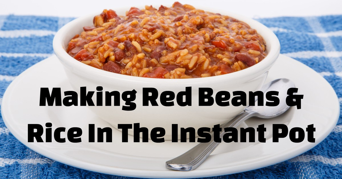 It's easy to make red beans and rice in the instant pot.