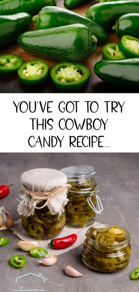 You've got to try this cowboy candy recipe (images of jalapenos on the top and finished jars of cowboy candy at the bottom).